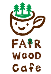 FAIR WOOD CAFE