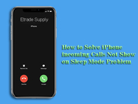 Fix the iPhone Incoming Calls not Show on Sleep Mode